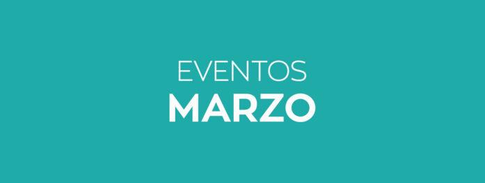 Eventos marzo Inacua Los Cantos