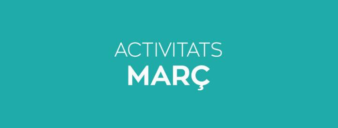 Activitats març