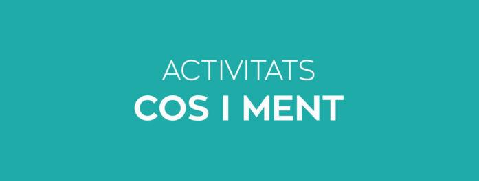 Activitats cos i ment