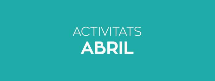 Activitats abril