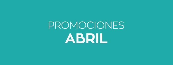 Promociones abril